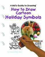 How to Draw Cartoon Holiday Symbols PDF