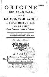 Origine des français avec la concordance de nos historiens sur ce sujet