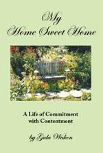 MY HOME SWEET HOME (A Life of Commitment with Contentment )