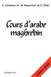 Cours d'arabe maghrébin: nouvelle édition