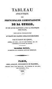 Tableau analytique des principales combinaisons de la guerre: et de leurs rapports avec la politique des états pour servir d'introduction au Traité des grandes opérations militaires