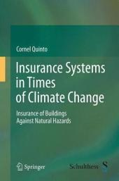 Insurance Systems in Times of Climate Change: Insurance of Buildings Against Natural Hazards