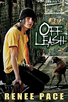 Off Leash  How a Dog Saved My Life PDF