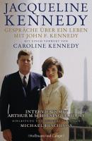 Gespr  che   ber ein Leben mit John F  Kennedy PDF
