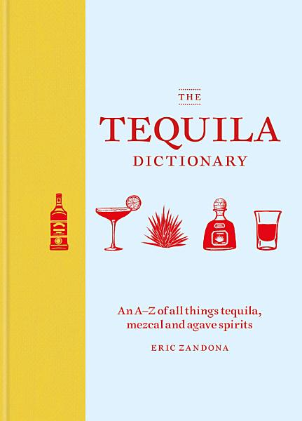 Download The Tequila Dictionary Book