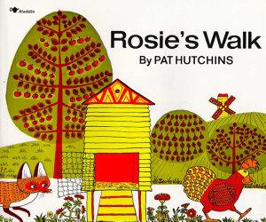 Rosie s Walk
