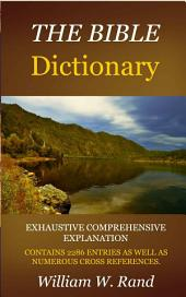 The Bible Dictionary