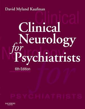 Clinical Neurology for Psychiatrists