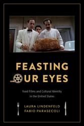 Feasting Our Eyes Book PDF
