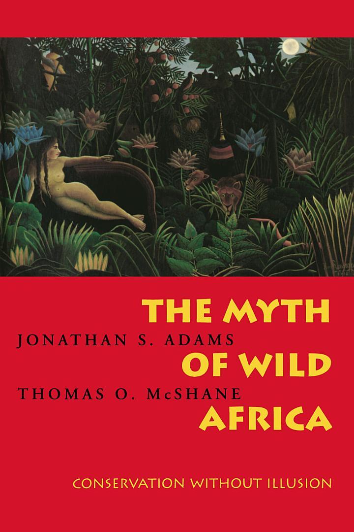 The Myth of Wild Africa