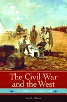 The Civil War and the West  The Frontier Transformed PDF