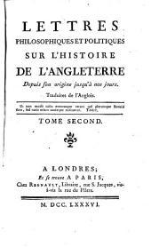 Lettres philosophiques et politiques sur l'histoire de l'Angleterre (etc.)