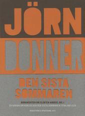 Den sista sommaren: En roman om kärlek och den sista sommaren i Finland 1939