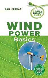 Wind Power Basics: A Green Energy Guide