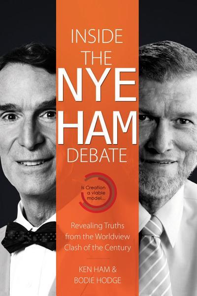 Download Inside the Nye Ham Debate Book
