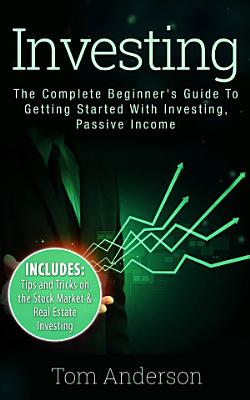 Investing  The Complete Beginner s Guide To Getting Started