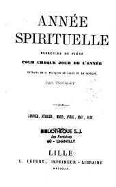 Année spirituelle: exercices de piété pour chaque jour de l'année extraits de S. François de Sales et de Fénelon