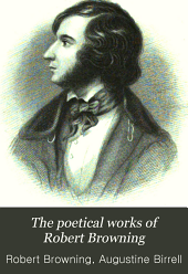 The Poetical Works of Robert Browning: Volume 1