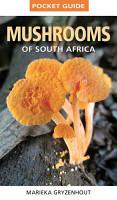 Pocket Guide Mushrooms of South Africa PDF