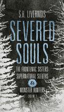 Severed Souls  Case No  2