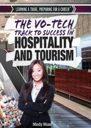 The Vo Tech Track to Success in Hospitality and Tourism PDF