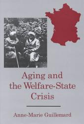 Aging and the Welfare-state Crisis