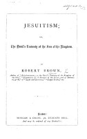 Jesuitism  or  the Devil s travesty of the Son of the kingdom PDF