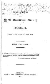 Transactions of the Royal Geological Society of Cornwall: Volume 9