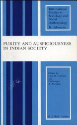 Purity And Auspiciousness In Indian Society PDF