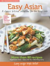 MB Test Kitchen Favourites: Easy Asian: A classic kitchen collection for the busy cook