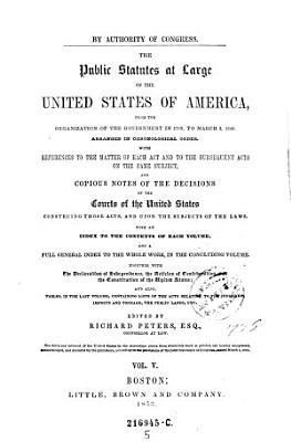 """""""The"""" Public Statutes at Large of the United States of America ... Ed. by Richard Peters"""
