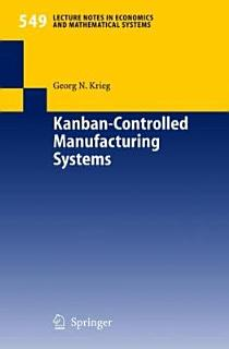 Kanban Controlled Manufacturing Systems Book