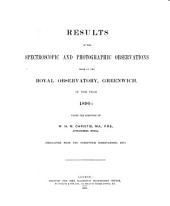 Greenwich Spectroscopic and Photographic Results