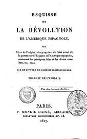 Esquisse de la révolution de l'Amérique espagnole