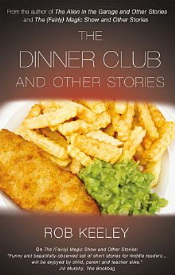 The Dinner Club and Other Stories PDF