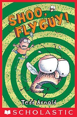 Shoo  Fly Guy   Fly Guy  3
