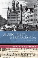 Music  Piety  and Propaganda PDF