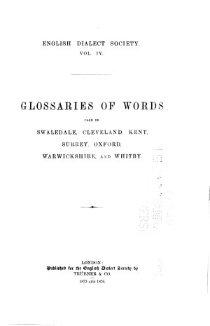 A Glossary of Words Used in Swaledale  Yorkshire