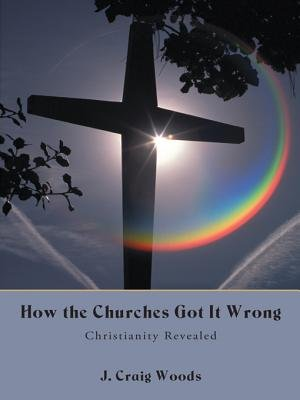 How The Churches Got It Wrong