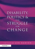 Disability  Politics and the Struggle for Change PDF