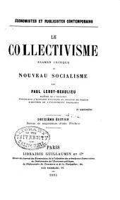 Le collectivisme: examen critique du nouveau socialisme