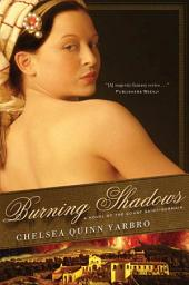 Burning Shadows: A Novel of the Count Saint-Germain