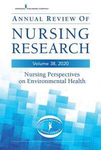 Annual Review of Nursing Research  Volume 38 PDF