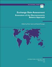 Exchange Rate Assessment: Extension of the Macroeconomic Balance Approach