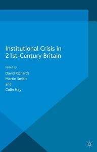 Institutional Crisis in 21st Century Britain PDF