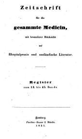 Zeitschrift für die gesammte Medicin: mit besonderer Rücksicht auf Hospitalpraxis und ausländische Literatur, Band 45