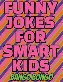 Funny Jokes for Happy Kids   Question and Answer   Would You Rather   Illustrated PDF