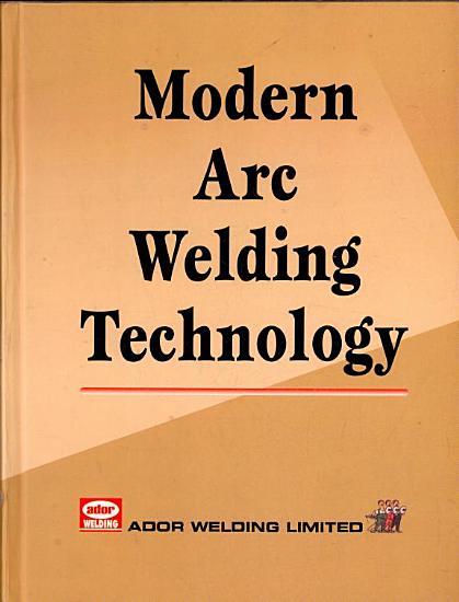 Modern Arc Welding Technology  2 E PDF