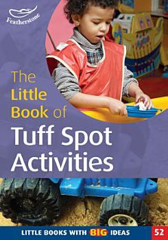The Little Book of Tuff Spot Activities PDF