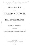 Proceedings of the     Annual Assembly of the Grand Council of Royal and Select Masters of the State of Missouri PDF
